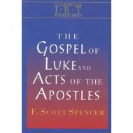 By{'isAjaxInProgress_B001J8XJMI':'0','isAjaxComplete_B001J8XJMI':'0'}F. Scott Spencer (Author)  Vis The Gospel of Luke and Acts of the Apostles